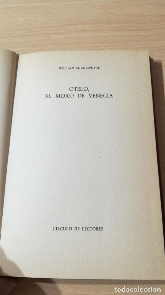 Libros de segunda mano: OTELO - EL MORO DE VENECIA - SHAKESPEARE - CIRCULO LECTORESI-402 - Foto 4 - 194911028