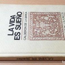 Libros de segunda mano: LA VIDA ES SUEÑO - CALDERON DE LA BARCA - MARTIN CASANOVASI-405. Lote 194911145