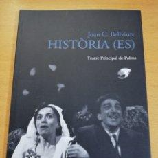 Libros de segunda mano: HISTORIA (ES) JOAN C. BELLVIURE. Lote 195011437