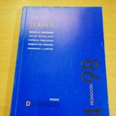 Libros de segunda mano: TEATRO. RESAD. PROMOCIÓN 94 - 98 (MIGUEL A. ZAMORANO / JULIO ESCALADA / PATRICIA POBLACIÓN). Lote 195011796