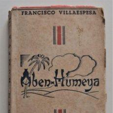 Libros de segunda mano: ABEN-HUMEYA - FRANCISCO VILLAESPESA - BIBLIOTECA SOPENA. Lote 195021263