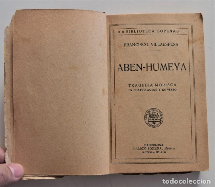 Libros de segunda mano: ABEN-HUMEYA - FRANCISCO VILLAESPESA - BIBLIOTECA SOPENA - Foto 4 - 195021263