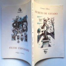 Libros de segunda mano: CARMEN DÓLERA. FIRMADO A MANO. INEVITABLE BLUES Y SECRETO DE ESTADO. DOBLE APERTURA. Lote 195056055