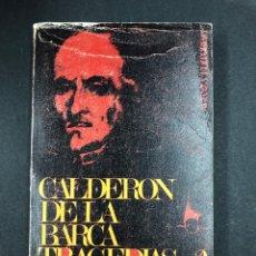 Libros de segunda mano: TRAGEDIAS 2 - CALDERON DE LA BARCA - Nº 152 ALIANZA 1ªEDICION 1968. Lote 195129038