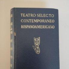 Libros de segunda mano: TEATRO SELECTO CONTEMPORÁNEO HISPANOAMERICANO. Lote 195245660