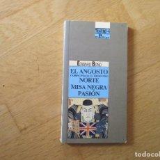 Libros de segunda mano: EL ANGOSTO CAMINO HACIA EL NORTE. MISA NEGRA. PASIÓN, DE EDWARD BOND. Lote 195284837