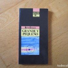 Libros de segunda mano: GRANDE Y PEQUEÑO, DE BOTHO STRAUSS. Lote 195285010