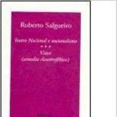 Libros de segunda mano: TEATRO NACIONAL E NACIONALISMO : VÁTER (COMEDIA CLAUSTROFÓBICA) - ROBERTO SALGUEIRO. Lote 195306877