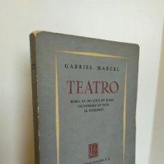 Libros de segunda mano: TEATRO. ROMA YA NO ESTÁ EN ROMA. UN HOMBRE DE DIOS. EL EMISARIO. GABRIEL MARCEL. EDITORIAL LOSADA.. Lote 195312868