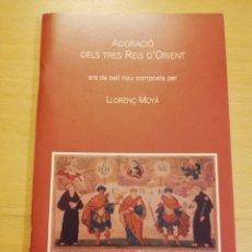 Libros de segunda mano: ADORACIÓ DELS TRES REIS D'ORIENT (LLORENÇ MOYÀ). Lote 196755582