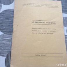 Libros de segunda mano: LA PERSONALITAT VALENCIANA. F. LLISO GENOVÉS . Lote 196886621