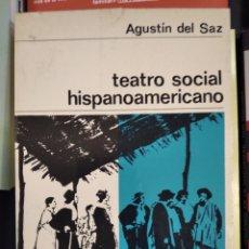 Libros de segunda mano: LIBRO TEATRO SOCIAL HISPANOAMERICANO. Lote 196922467
