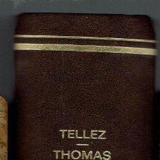 Libros de segunda mano: OBRAS DE JOSÉ TÉLLEZ MORENO, BRANDON THOMAS, TIRSO DE MOLINA, TONO, JORGE LLOPIS, MANZANOS.. Lote 197217425