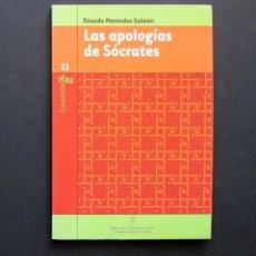 Libros de segunda mano: LAS APOLOGÍAS DE SÓCRATES – RICADO MENÉNDEZ SALMÓN – COLECCIÓN TEXU 21-1999. Lote 197540588