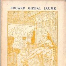 Libros de segunda mano: BALADA DE JOGLAR RONDALLA L´RICA EN DOS ACTES - EDUARD GIRBAL JAUME - TIP CARDONA. Lote 198527045