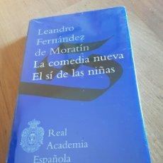 Libros de segunda mano: LA COMEDIA NUEVA, EL SI DE LAS NIÑAS- LEANDRO FERNÁNDEZ DE MORATIN-REAL ACADEMIA ESPAÑOLA. NUEVO!. Lote 198556905