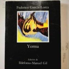 Libros de segunda mano: YERMA. FEDERICO GARCIA LORCA. Lote 198564608