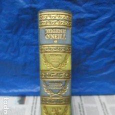 Libros de segunda mano: EUGENE O'NEILL - TEATRO ESCOGIDO / AGUILAR. Lote 199749925