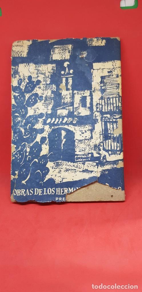 Libros de segunda mano: LAS MUERTES DE LOPILLO. HNOS. QUINTERO SDAD. AUTORES ESPAÑOLESS - Foto 2 - 199860831