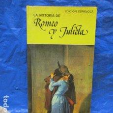 Libros de segunda mano: LA HISTORIA DE ROMEO Y JULIETA - GHERLENDA, CARLO. Lote 199869586
