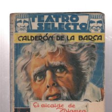 Libros de segunda mano: CALDERON DE LA BARCA- TEATRO SELECTO. Lote 200109503