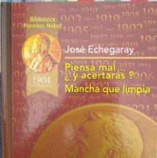 Libros de segunda mano: PIENSA MAL… ¿Y ACERTARÁS? / MANCHA QUE LIMPIA – JOSÉ ECHEGARAY (RUEDA, 2003) /// BENAVENTE MIHURA . Lote 200642730