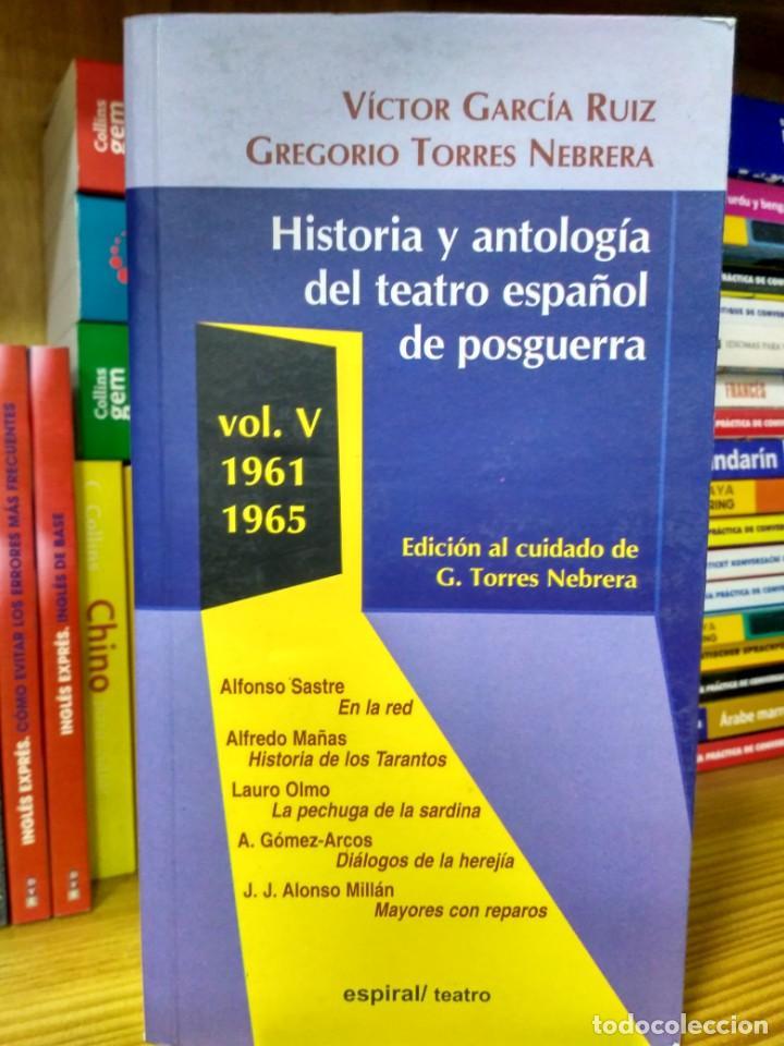 HISTORIA Y ANTOLOGÍA DEL TEATRO ESPAÑOL DE POSGUERRA VOL. V 1961-1965 9788424509033 (Libros de Segunda Mano (posteriores a 1936) - Literatura - Teatro)