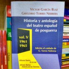 Libros de segunda mano: HISTORIA Y ANTOLOGÍA DEL TEATRO ESPAÑOL DE POSGUERRA VOL. V 1961-1965 9788424509033. Lote 201486685