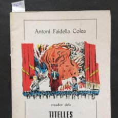 Livros em segunda mão: TITELLES ELS TRES TRANQUILS, ANTONI FAIDELLA COLEA. Lote 201526055