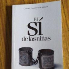 Libros de segunda mano: EL SÍ DE LAS NIÑAS, DE LEANDRO FERNÁNDEZ DE MORATÍN.. Lote 202104811
