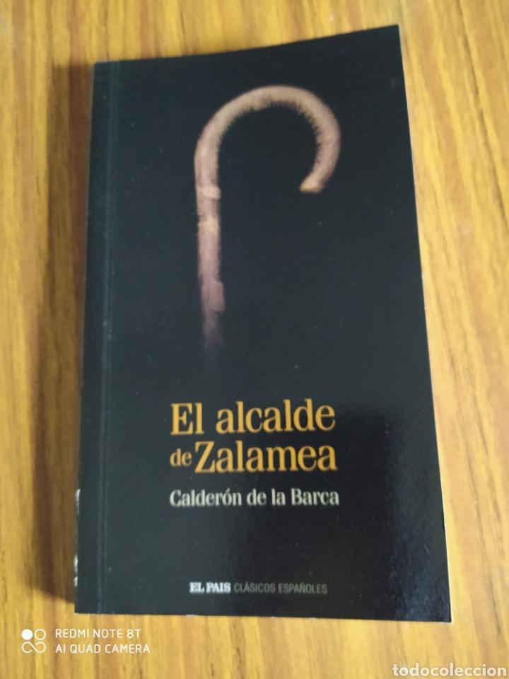 EL ALCALDE DE ZALAMEA, DE CALDERÓN DE LA BARCA. EL PAÍS (2005) (Libros de Segunda Mano (posteriores a 1936) - Literatura - Teatro)