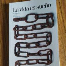 Libros de segunda mano: LA VIDA ES SUEÑO, DE CALDERÓN DE LA BARCA. EL PAÍS (2005). Lote 202105561