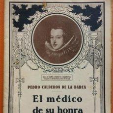 Libros de segunda mano: EL MÉDICO DE SU HONRA. PEDRO CALDERON DE LA BARCA. EL TEATRO Y LA NOVELA. Lote 202565970