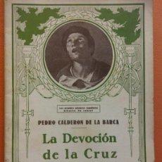 Libros de segunda mano: LA DEVOCIÓN DE LA CRUZ. PEDRO CALDERON DE LA BARCA. EL TEATRO Y LA NOVELA. Lote 202566035
