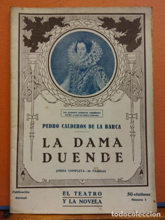 LA DAMA DUENDE. PEDRO CALDERON DE LA BARCA. EL TEATRO Y LA NOVELA (Libros de Segunda Mano (posteriores a 1936) - Literatura - Teatro)