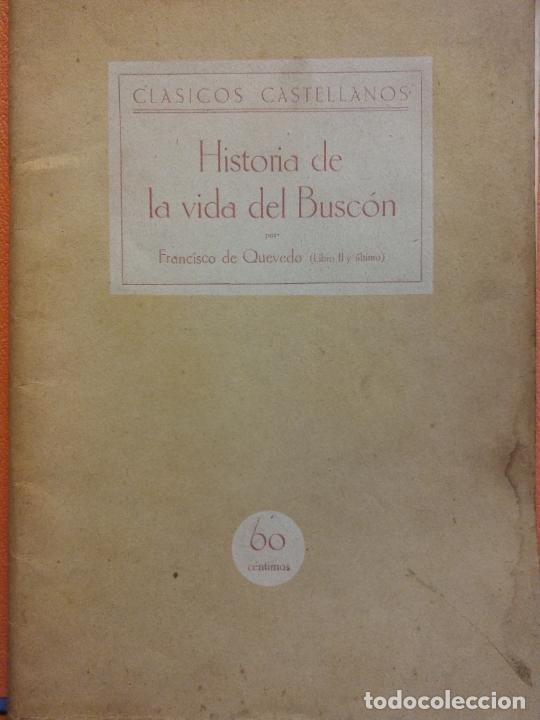 HISTORIA DE LA VIDA DEL BUSCÓN. FRANCISCO DE QUEVEDO LIBRO II Y ULTIMO. CLASICOS CASTELLANOS (Libros de Segunda Mano (posteriores a 1936) - Literatura - Teatro)