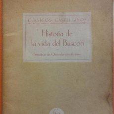 Libros de segunda mano: HISTORIA DE LA VIDA DEL BUSCÓN. FRANCISCO DE QUEVEDO LIBRO II Y ULTIMO. CLASICOS CASTELLANOS. Lote 202566453