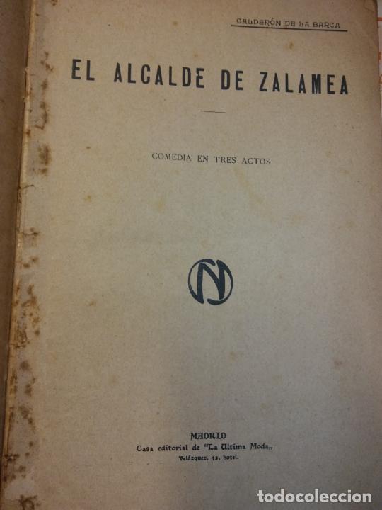 EL ALCALDE DE ZALAMEA. COMEDIA EN TRES ACTOS. CALDERÓN DE LA BARCA. EDITORIAL LA ULTIMA MODA (Libros de Segunda Mano (posteriores a 1936) - Literatura - Teatro)