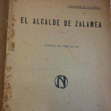 Libros de segunda mano: EL ALCALDE DE ZALAMEA. COMEDIA EN TRES ACTOS. CALDERÓN DE LA BARCA. EDITORIAL LA ULTIMA MODA. Lote 202566753