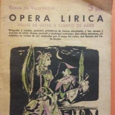 Livros em segunda mão: OPERA LIRICA. VOCES DE GESTA Y CUENTO DE ABRIL. RAMÓN DEL VALLE INCLÁN.. Lote 202567233