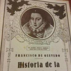 Libros de segunda mano: HISTORIA DE LA VIDA DEL BUSCÓN. FRANCISCO DE QUEVEDO LIBRO II Y ULTIMO. EL TEATRO Y LA NOVELA. Lote 202567476