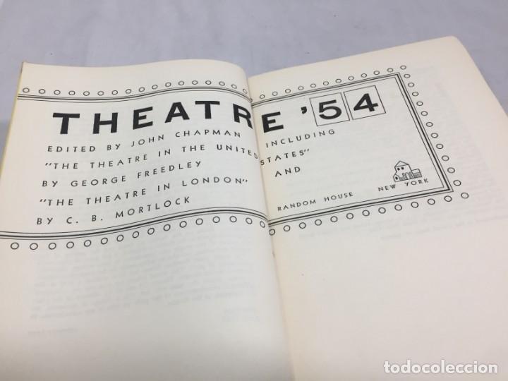 THEATRE '54. JOHN CHAPMAN, THEATRE IN NEW YORK AND THE THEATRE EN LONDON RANDOM HOUSE 1954 (Libros de Segunda Mano (posteriores a 1936) - Literatura - Teatro)