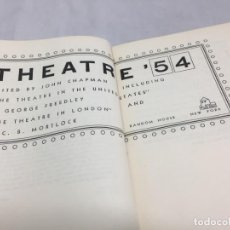 Libros de segunda mano: THEATRE '54. JOHN CHAPMAN, THEATRE IN NEW YORK AND THE THEATRE EN LONDON RANDOM HOUSE 1954. Lote 202629435