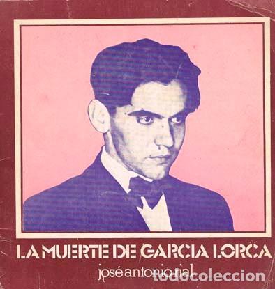 RIAL, JOSE ANTONIO LA MUERTE DE FEDERICO GARCIA LORCA: VOLVER A CONTAR LA HISTORIA (TEATRO) (Libros de Segunda Mano (posteriores a 1936) - Literatura - Teatro)