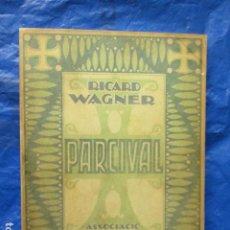 Libros de segunda mano: PARCIVAL - RICARD WAGNER - EN CATALAN - EDICIO FACSIMIL DE LA DE 1924. Lote 202697055