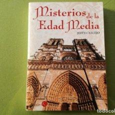 Libros de segunda mano: MISTERIOS DE LA EDAD MEDIA. JESUS CALLEJO. Lote 263600005