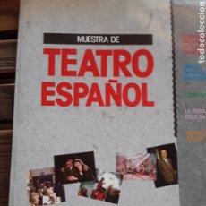 Libros de segunda mano: MUESTRA DE TEATRO ESPAÑOL. MÉXICO. COMPAÑÍA NACIONAL DE TEATRO CLÁSICO. CENTRO DRAMÁTICO NACIONAL. C. Lote 203147370