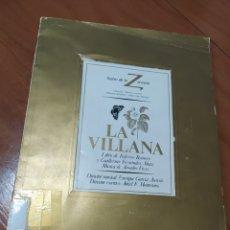 Libros de segunda mano: LA VILLANA. TEATRO DE LA ZARZUELA. Lote 203165800