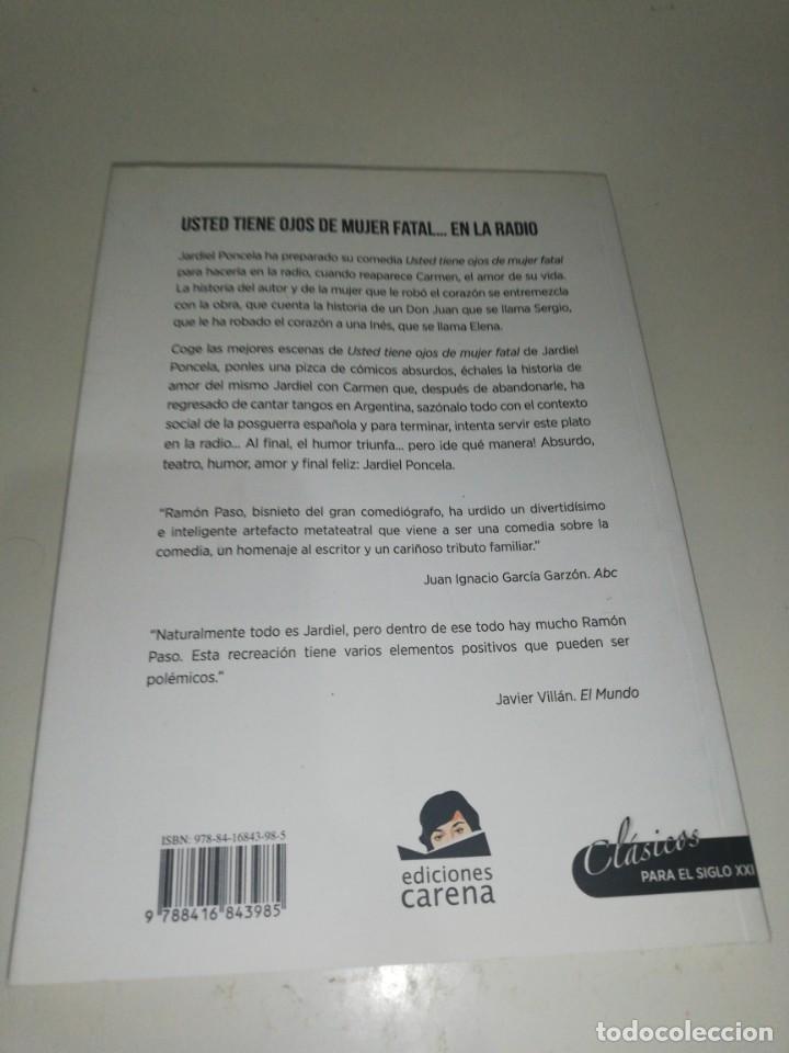 Libros de segunda mano: Enrique JARDIEL PONCELA Y RAMON PASO , USTED TIENE OJOS DE MUJER FATAL... EN LA RADIO - Foto 3 - 203407362