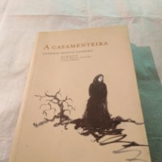 Libros de segunda mano: A CASAMENTEIRA, ANTONIO FANDIÑO. GALLEGO, 2000. Lote 203492917